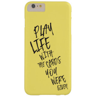 Play Life - Daily Life for Motivation to her Barely There iPhone 6 Plus Case