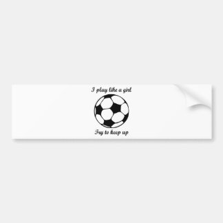 play like a girl bumper sticker