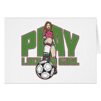 Play Like a Girl Soccer Greeting Card