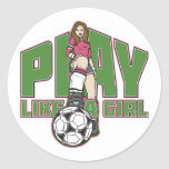 Play Like a Girl Soccer Classic Round Sticker