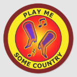 PLAY ME SOME COUNTRY ROUND STICKERS