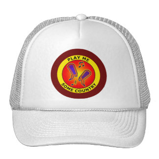PLAY ME SOME COUNTRY TRUCKER HAT