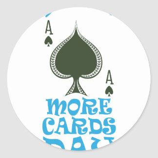 Play More Cards Day - Appreciation Day Classic Round Sticker