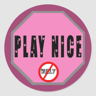 Play Nice - Pink Shirt Day Classic Round Sticker