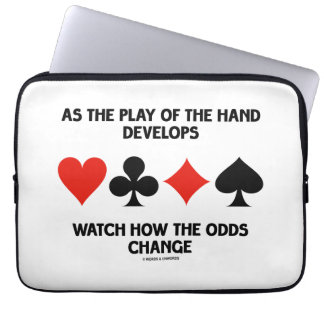 Play Of The Hand Develops Watch How Odds Change Laptop Sleeves