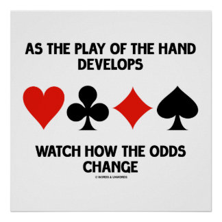 Play Of The Hand Develops Watch How Odds Change Poster