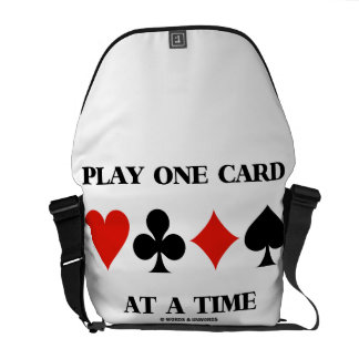 Play One Card At A Time (Four Card Suits) Courier Bag