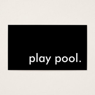 play pool. business card