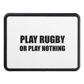 Play Rugby Or Nothing Hitch Cover