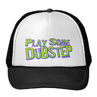 Play some DUBSTEP Hats