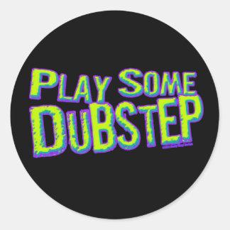 Play some DUBSTEP Round Sticker