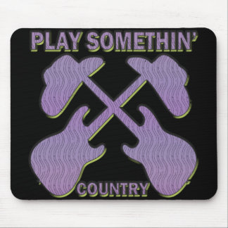 PLAY SOMETHIN' COUNTRY MOUSE PAD