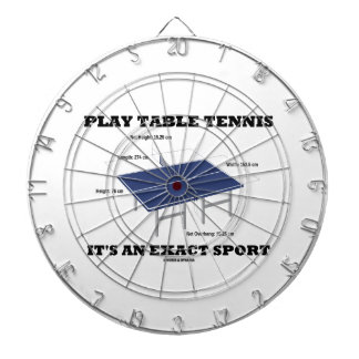 Play Table Tennis It's An Exact Sport (Humor) Dartboard With Darts