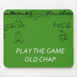 Play The Game Old Chap Mouse Pad
