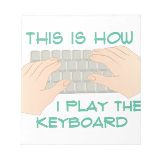Play The Keyboard Memo Pad