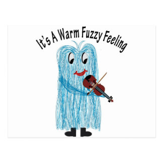 Play the Violin - Get a warm Fuzzy Feeling! Postcard