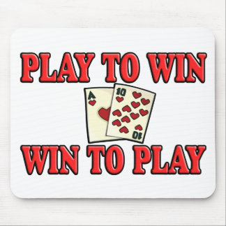 Play To Win - Win To Play - Blackjack Mouse Pad