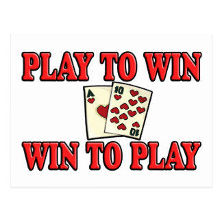 Play To Win - Win To Play - Blackjack Postcard