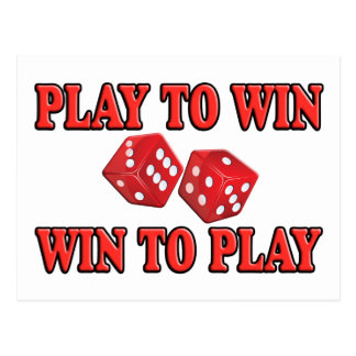 Play To Win - Win To Play - Craps Postcard