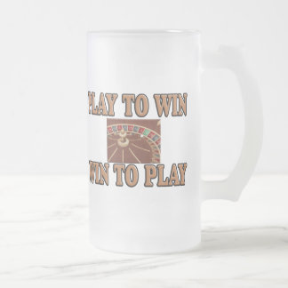 Play To Win - Win To Play - Roulette Frosted Glass Beer Mug
