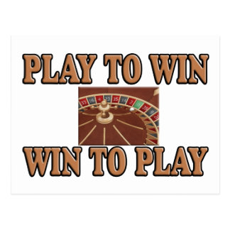 Play To Win - Win To Play - Roulette Postcard