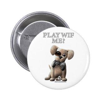 Play Wif Me Pinback Button