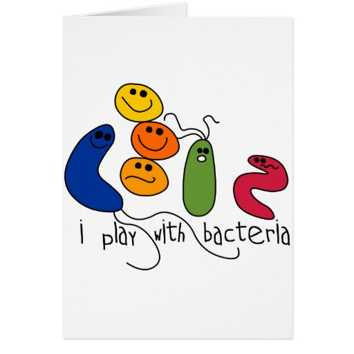 Play with Bacteria Greeting Card
