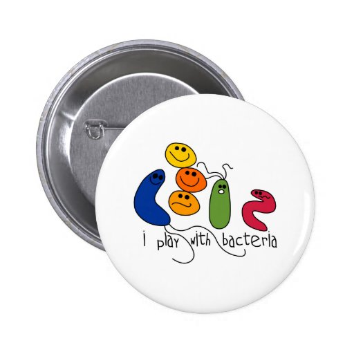 Play with Bacteria Pinback Button
