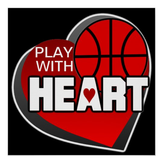 Play With Heart Basketball Poster
