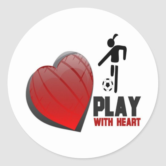 PLAY WITH HEART GIRL'S SOCCER CLASSIC ROUND STICKER