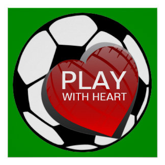 Play With Heart Soccer Poster