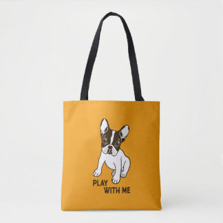 Play With Me Frenchie Design Tote Bag