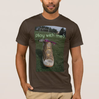 Play with me? T-Shirt
