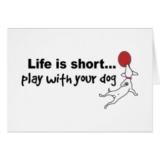 Play with Your Dog Greeting Card