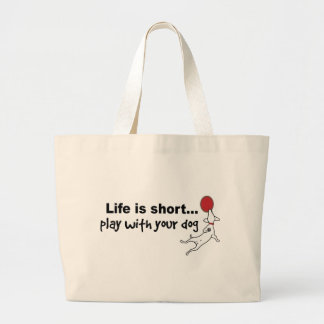 Play with Your Dog Large Tote Bag