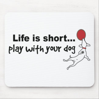 Play with Your Dog Mouse Pad