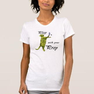 Play with your Prey (Racquetball) T-Shirt