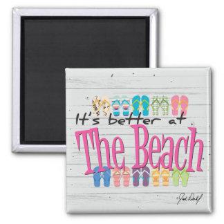 Playa - es mejor en la playa imán
