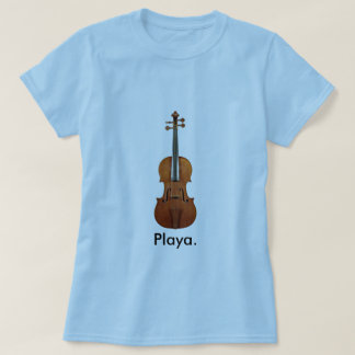 Playa (violin) T-Shirt