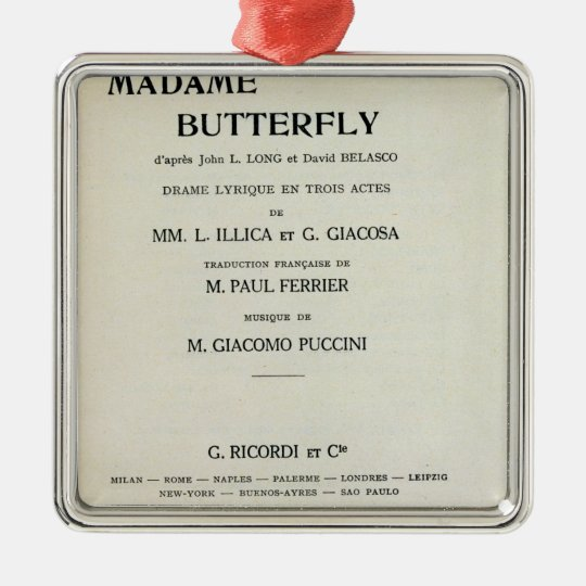 Playbill for Madame Butterfly by Giacomo Metal Ornament
