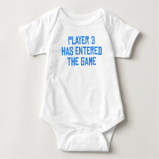 Player 3 Has Entered The Game T-shirt