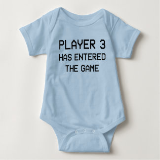 Player 3 Has Entered The Game T Shirt