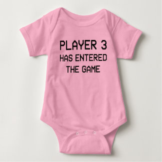 Player 3 Has Entered The Game Shirt