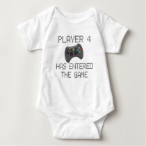 Player 4 Has Entered The Game Gamer Humor Baby Bodysuit