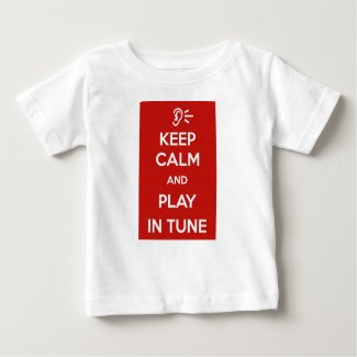 Playera De Bebé Keep Calm and Play in tune for Baby