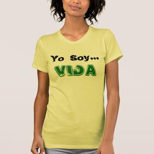 PLAYERA FEMENIL YO SOY... VIDA SHIRT