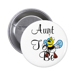 Playful Aunt To Bee Button