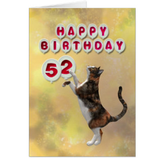 Playful cat and 52nd Happy Birthday balloons Card