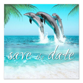 PLAYFUL DOLPHINS TROPICAL OCEAN  Save the Date Card