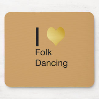 Playfully Elegant I Heart Folk Dancing Mouse Pad